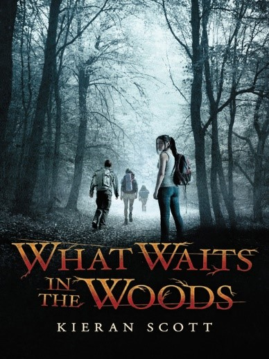 cover image for What Waits in the Woods by Kieran Scott