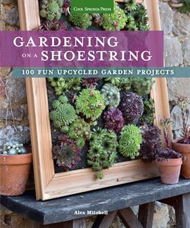 Cover image for Gardening on a Shoestring