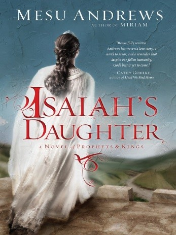Title details for Isaiah's Daughter by Mesu Andrews