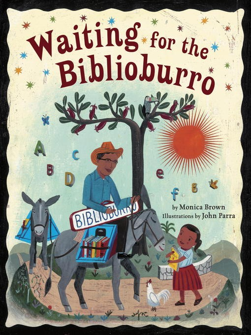 Title details for Waiting for the Biblioburro by Monica Brown - Wait list